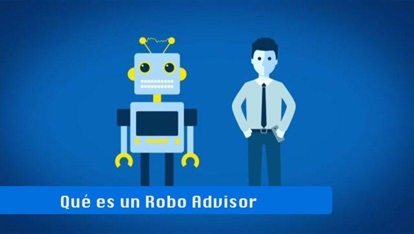 Qué es y para qué sirve un Robo Advisor